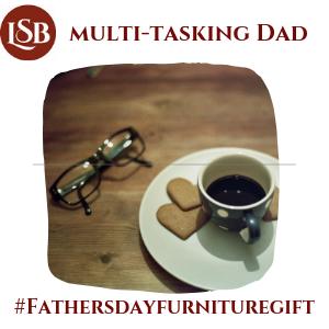 Fathers day furniture gifts quiz-multitasking dad